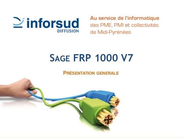 SAGE FRP 1000 V7 PRÉSENTATION GENERALE