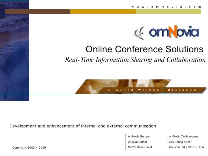 Online Conference Solutions     Real-Time Information Sharing and Collaboration Development and enhancement of internal an...