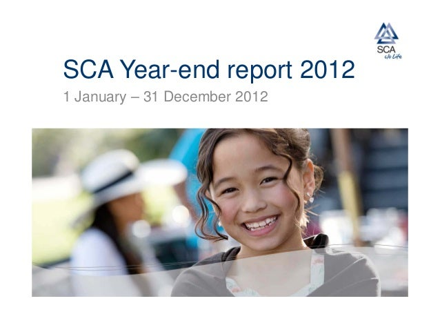 SCA Year-end report 20121 January – 31 December 2012