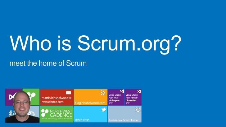 meet the home of Scrum