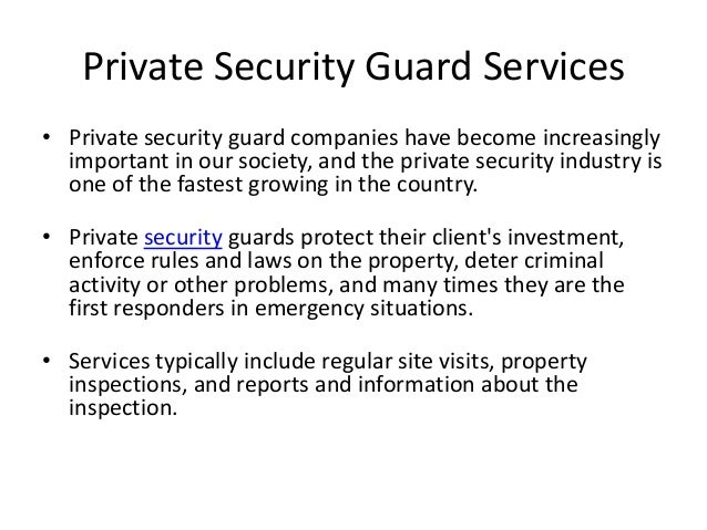 Security Guard Services; 2.