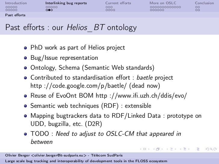 Introduction          Interlinking bug reports         Current efforts          More on OSLC   ConclusionPast effortsPast eff...