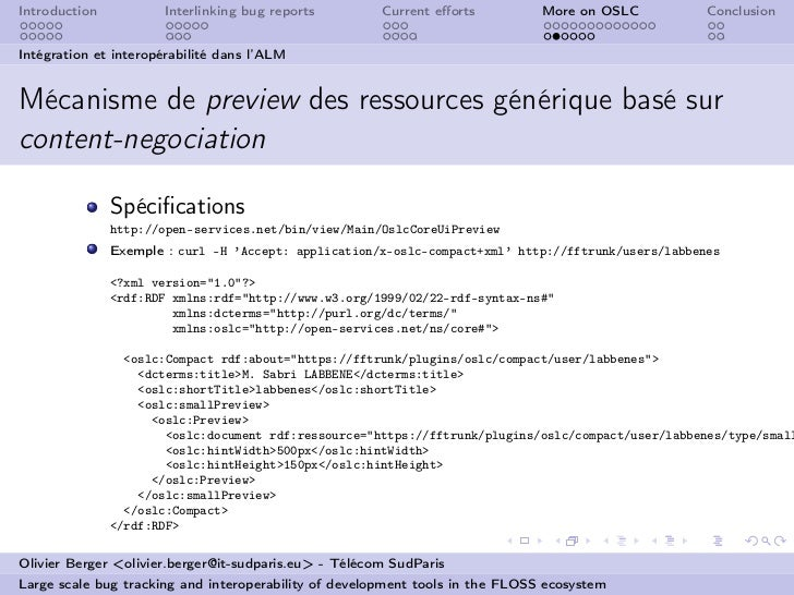 Introduction          Interlinking bug reports         Current efforts          More on OSLC          ConclusionIntégration...