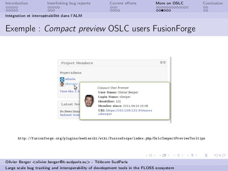 Introduction          Interlinking bug reports         Current efforts          More on OSLC       ConclusionIntégration et...