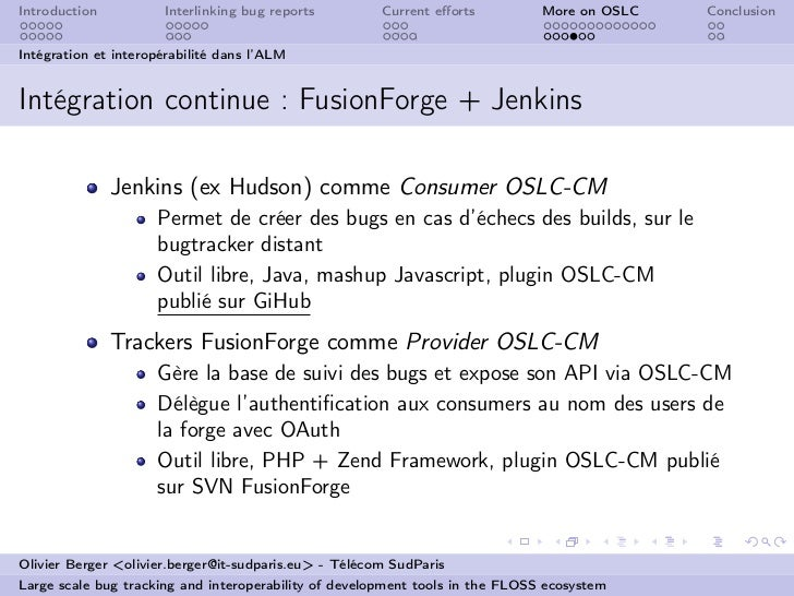Introduction          Interlinking bug reports         Current efforts          More on OSLC   ConclusionIntégration et int...