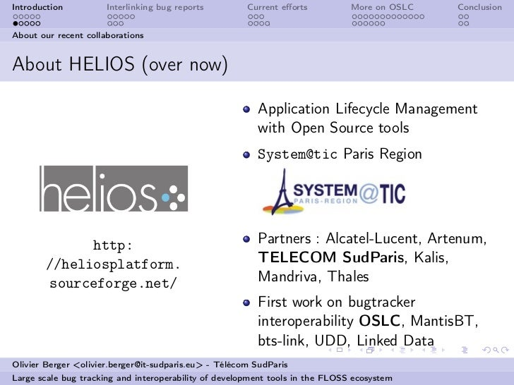 Introduction          Interlinking bug reports         Current efforts          More on OSLC   ConclusionAbout our recent c...