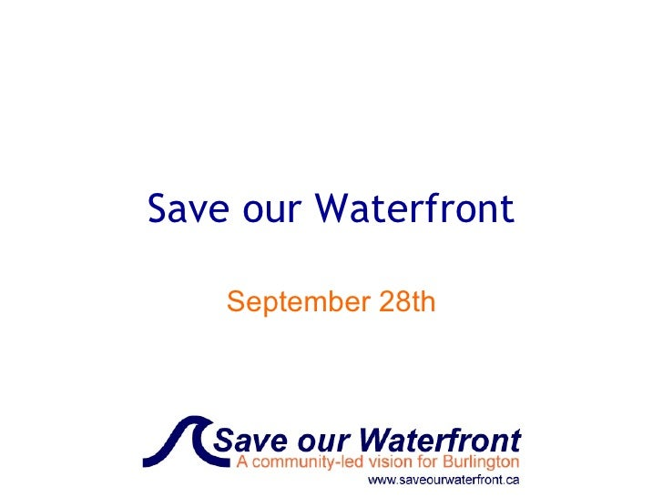 Save our Waterfront September 28th