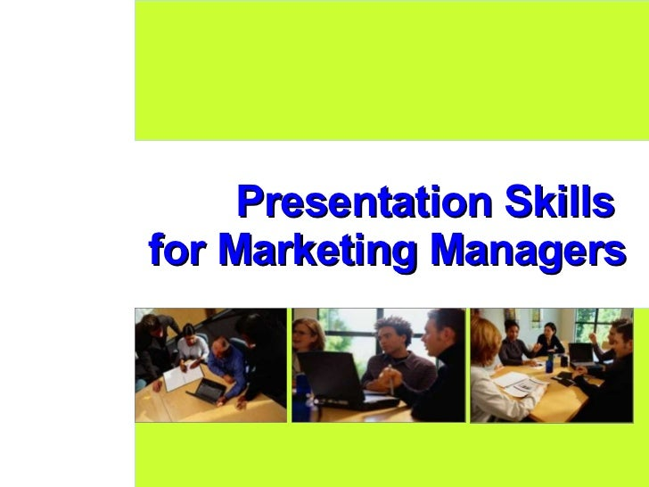 Presentation Skills  for Marketing Managers