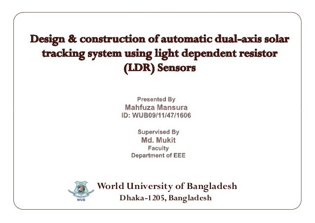 Design And Construction Of Automatic Dual Axis Solar Tracking System