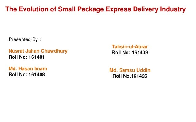 The Evolution of Small Package Express Delivery Industry Slide 1