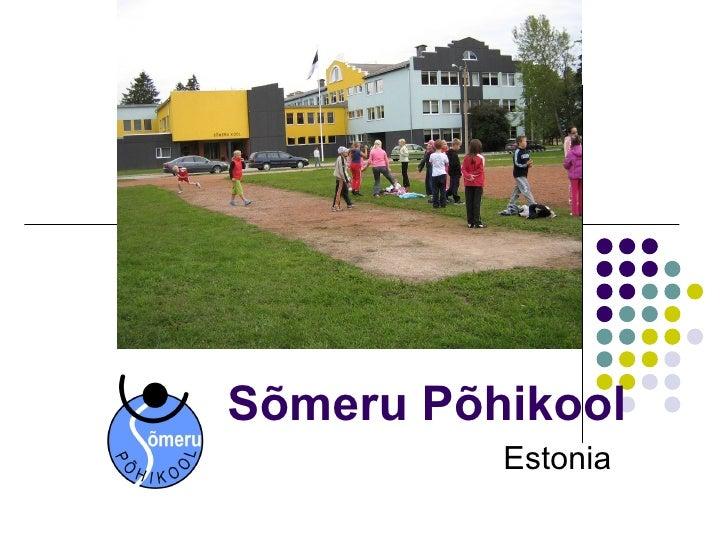 Sõmeru Põhikool Estonia