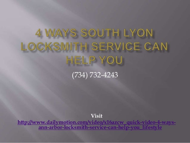 (734) 732-4243  Visit  http://www.dailymotion.com/video/x16azcw_quick-video-4-ways-ann-  arbor-locksmith-service-can-help-...