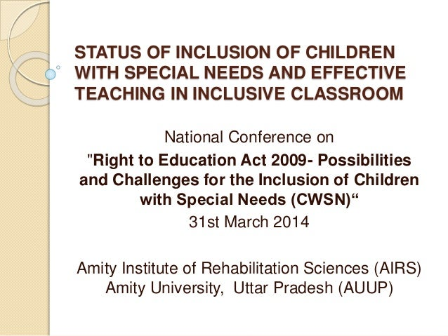 an issue of inclusion and effective teaching Inclusion in middle schools found benefits for both special and general education students in a three-year study of elementary inclusive settings where co-teaching was practiced the issue of inclusion appears to be moot with legislation supporting the practice.