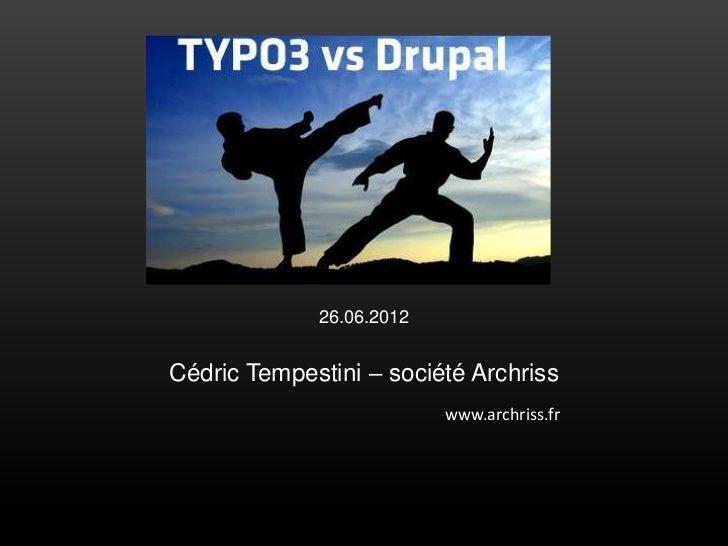 26.06.2012Cédric Tempestini – société Archriss                          www.archriss.fr