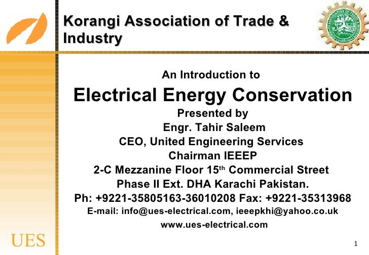 <ul><li>An Introduction to   </li></ul><ul><li>Electrical Energy Conservation </li></ul><ul><li>Presented by </li></ul><ul...