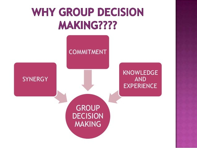 group decision making in businesses essay Group decision-making is where a group of individuals are brought together in hopes of determining a solution to a problem the three types of.
