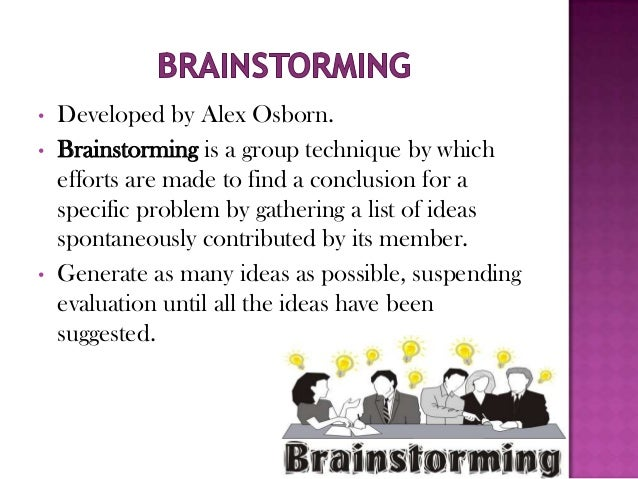 1 how effective are interacting brainstorming nominal and electronic meeting groups Speaking and is typically more anonymous than oral brainstorming several studies have examined the effectiveness of written idea exchange in groups for example, van de ven and delbecq (1974) proposed a nominal group technique that involves an initial session of independent writing of ideas these ideas are.