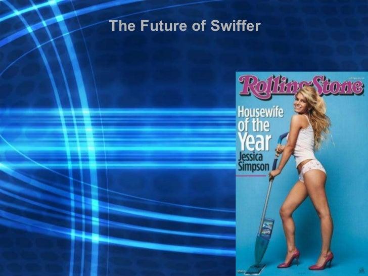The Future of Swiffer