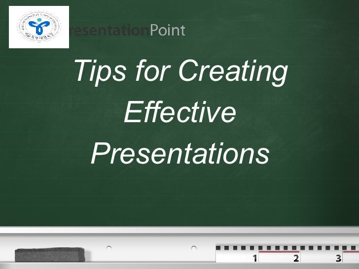 Tips for Creating Effective Presentations