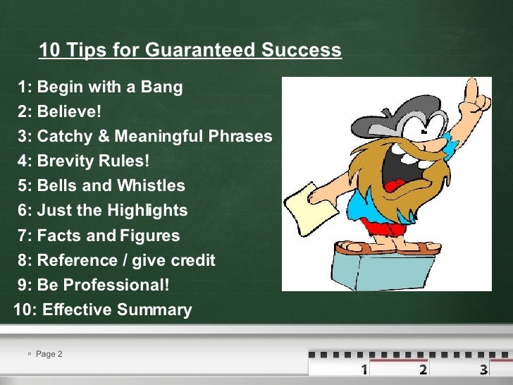 Presentation tips for a successful presentation.