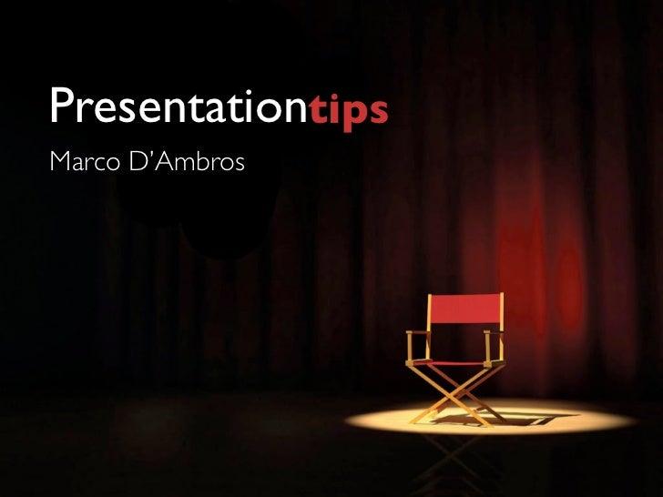 PresentationtipsMarco D'Ambros