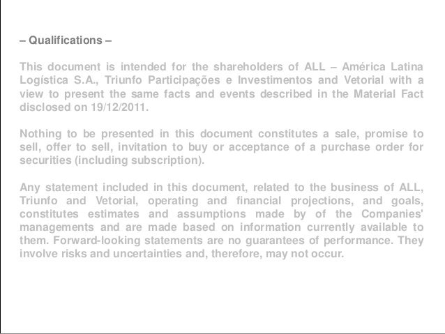 11 – Qualifications – This document is intended for the shareholders of ALL – América Latina Logística S.A., Triunfo Parti...