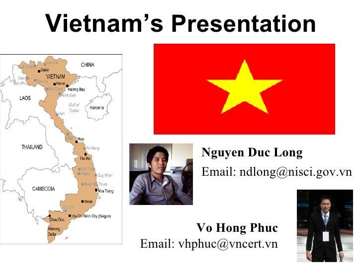 Vietnam's Presentation                     Nguyen Duc Long                  Email: ndlong@nisci.gov.vn                    ...
