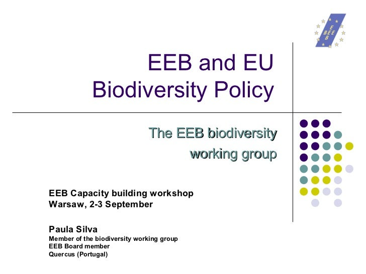 EEB and EU              Biodiversity Policy                               The EEB biodiversity                            ...