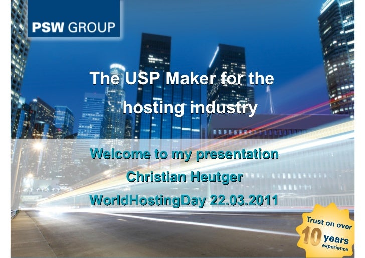 The USP Maker for the                                                      hosting industry                               ...