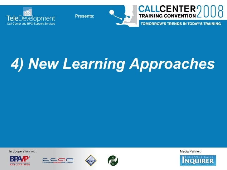 4) New Learning Approaches