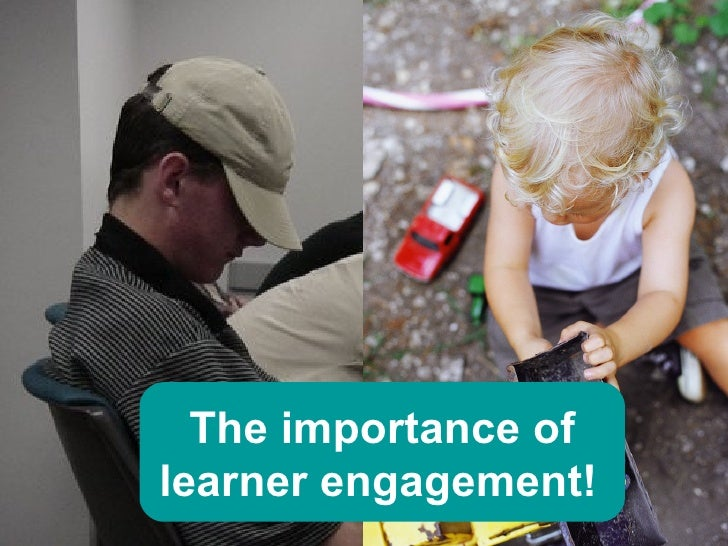 The importance of learner engagement!