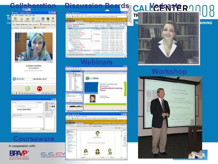 Collaboration Discussion Boards Webinars Courseware Vodcasts Workshop