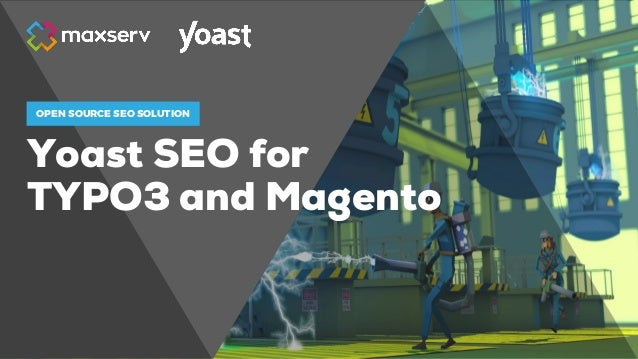 Yoast SEO for TYPO3 and Magento OPEN SOURCE SEO SOLUTION