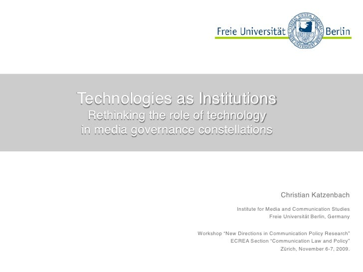 Technologies as Institutions   Rethinking the role of technology in media governance constellations                       ...