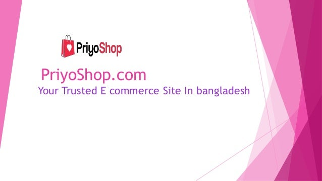 PriyoShop.com Your Trusted E commerce Site In bangladesh