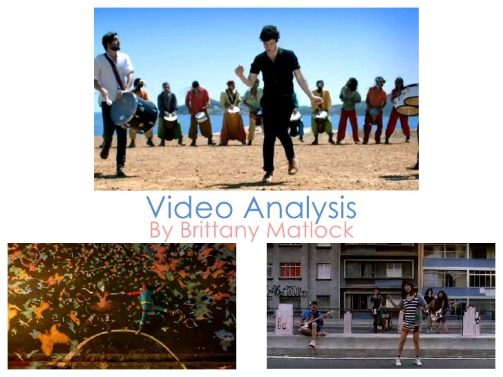 Video Analysis<br />By Brittany Matlock<br />