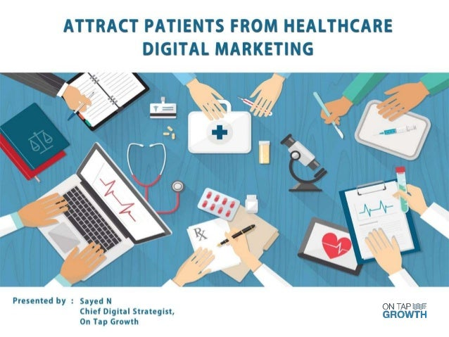 AGENDA / ontapgrowth #DigitalGrowth Key Industry Trends What factors patients considers while booking an appointment onlin...