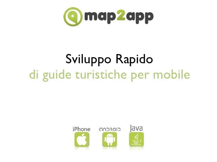Sviluppo Rapidodi guide turistiche per mobile