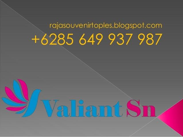 rajasouvenirtoples.blogspot.com +6285 649 937 987
