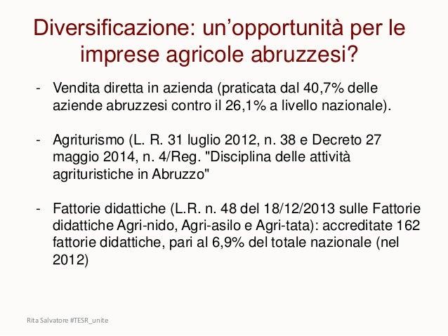 Rita Salvatore #TESR_unite - Vendita diretta in azienda (praticata dal 40,7% delle aziende abruzzesi contro il 26,1% a liv...