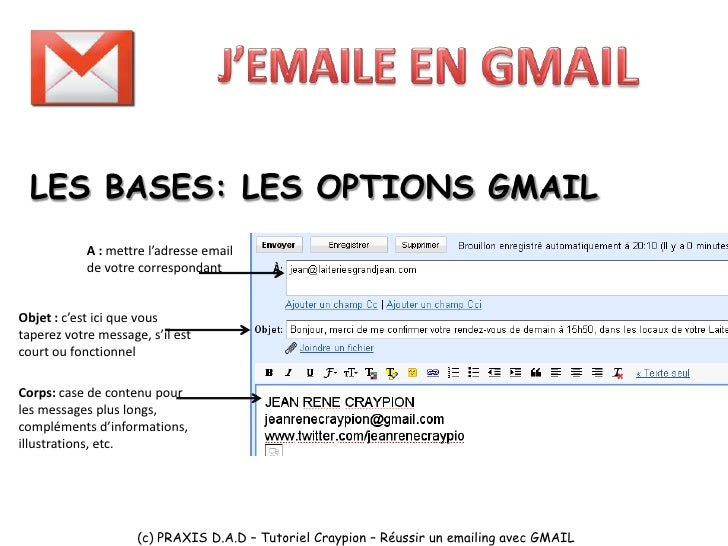 LES BASES: LES OPTIONS GMAIL   Cc et Cci : Gmail dispose de très peu d'informations sur ces champs cachés (Cc). CC : champ...