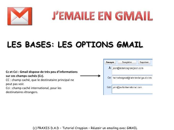 LES 5 CONSEILS   INCONTOURNABLES   D'UNE CAMPAGNE   D'EMAILING SUR   GMAIL (c) PRAXIS D.A.D – Tutoriel Craypion – Réussir ...