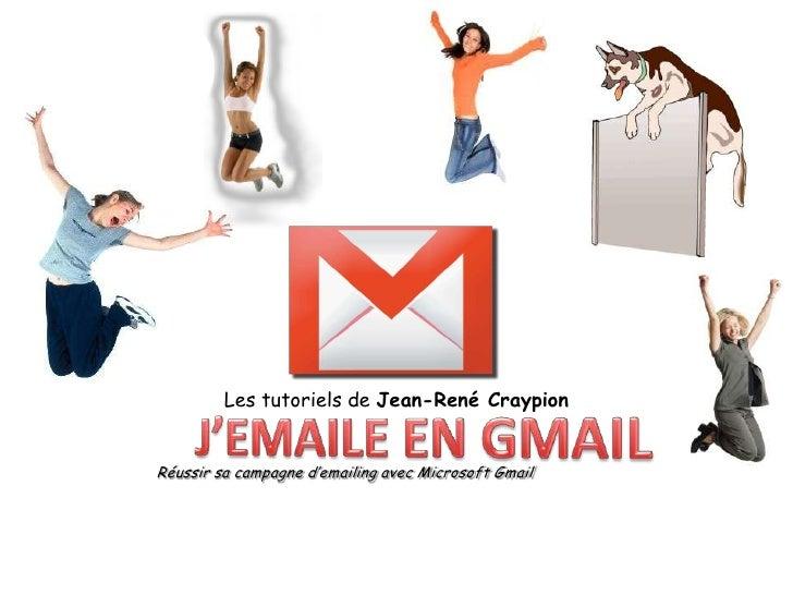 J'emaile avec GMAIL Slide 2