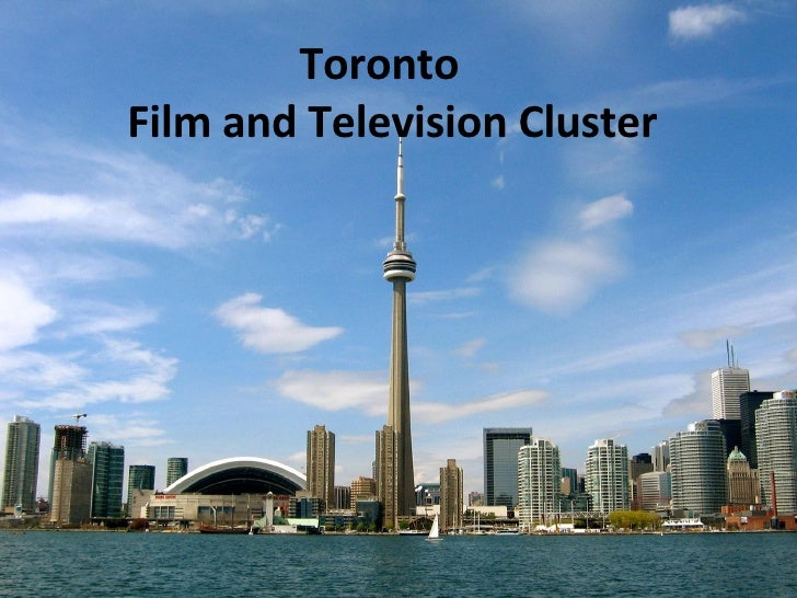 Toronto  Film and Television Cluster