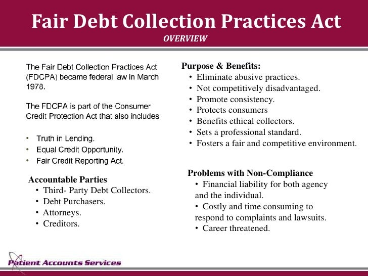 Fair Debt Collection Practices Act                                    OVERVIEW                                        Purp...