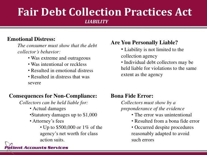 Fair Debt Collection Practices Act                                    LIABILITY   Emotional Distress:                     ...