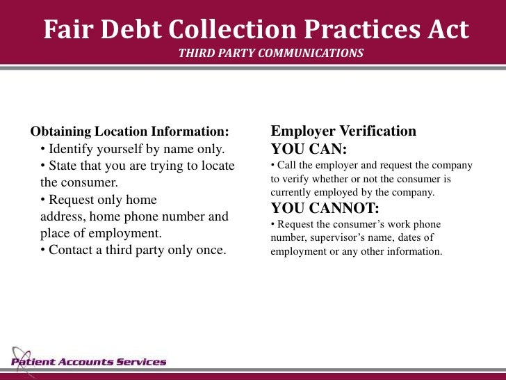 Fair Debt Collection Practices Act                            THIRD PARTY COMMUNICATIONS     Obtaining Location Informatio...