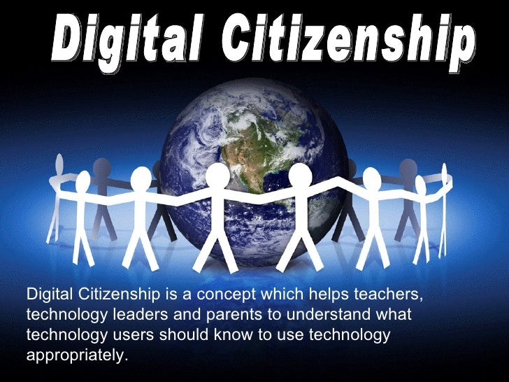 Digital Citizenship Digital Citizenship is a concept which helps teachers, technology leaders and parents to understand wh...