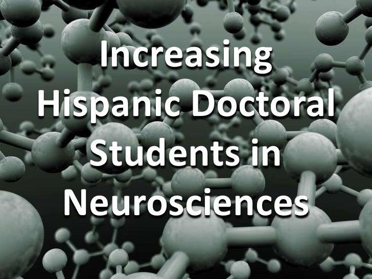 Increasing Hispanic Doctoral Students in Neurosciences<br />