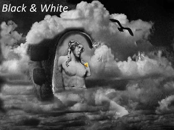 Black & White<br />